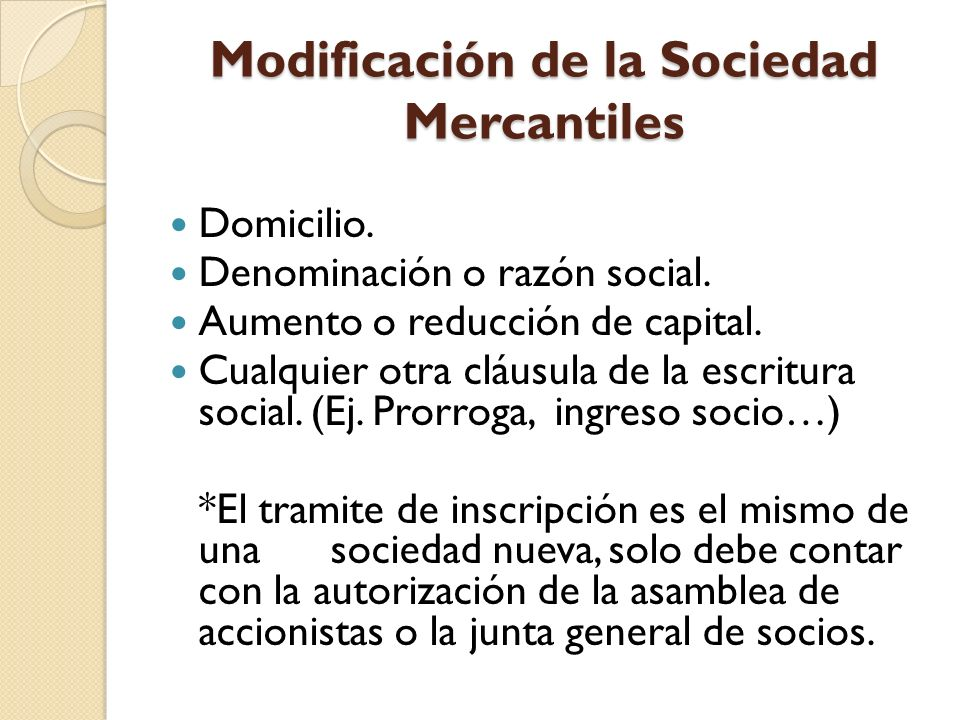 Modificación de la Sociedad Mercantiles
