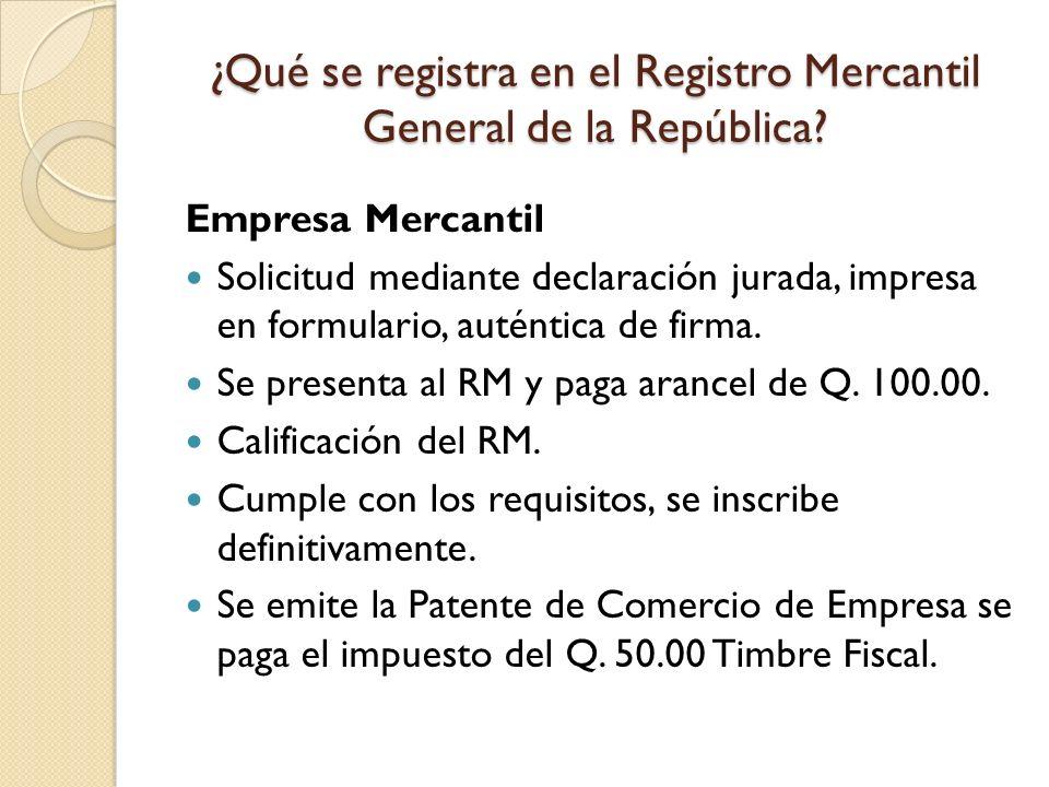¿Qué se registra en el Registro Mercantil General de la República