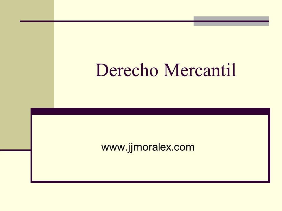 Derecho Mercantil www.jjmoralex.com