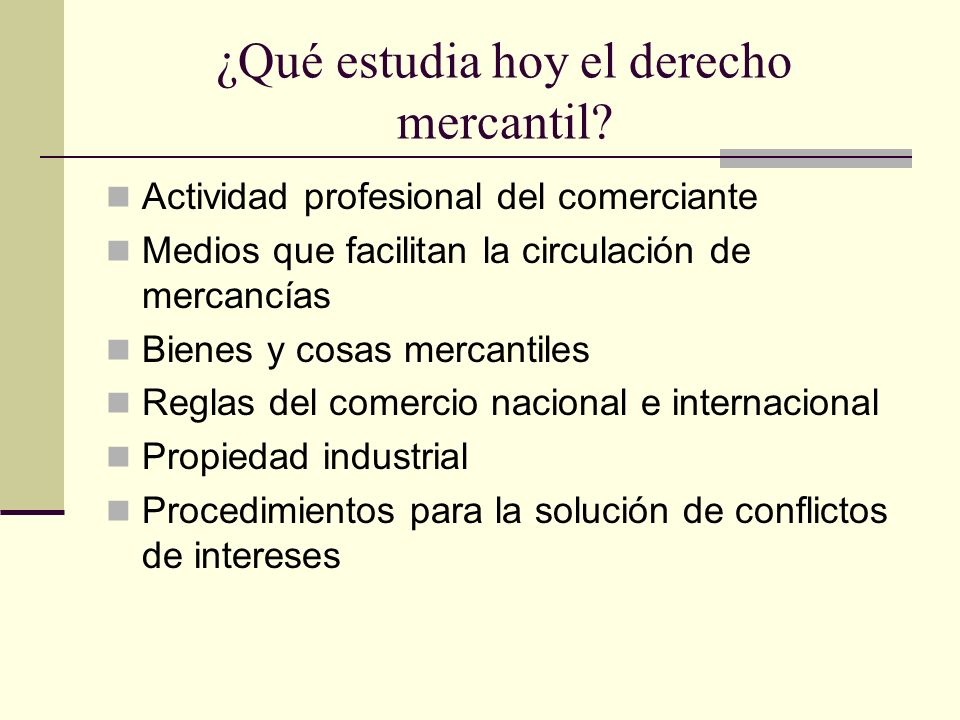 ¿Qué estudia hoy el derecho mercantil