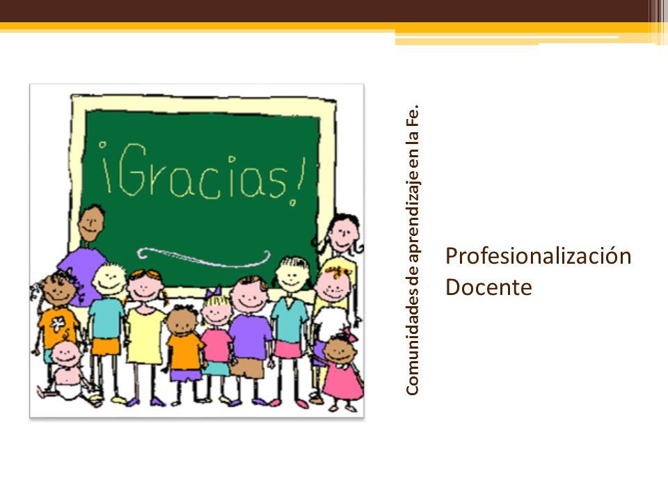 Comunidades de aprendizaje en la Fe.