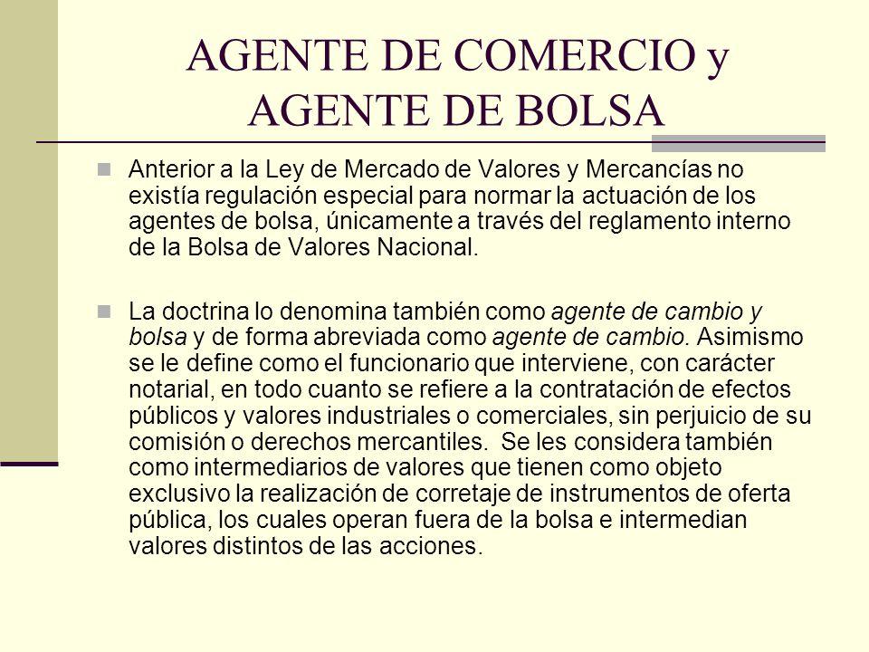 AGENTE DE COMERCIO y AGENTE DE BOLSA