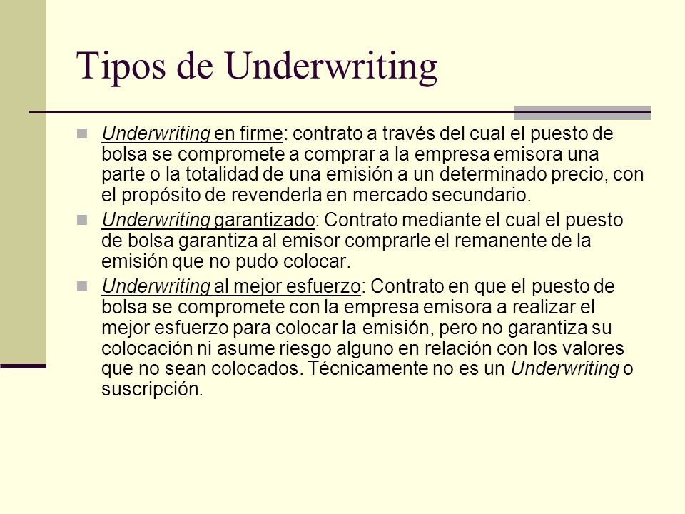 Tipos de Underwriting