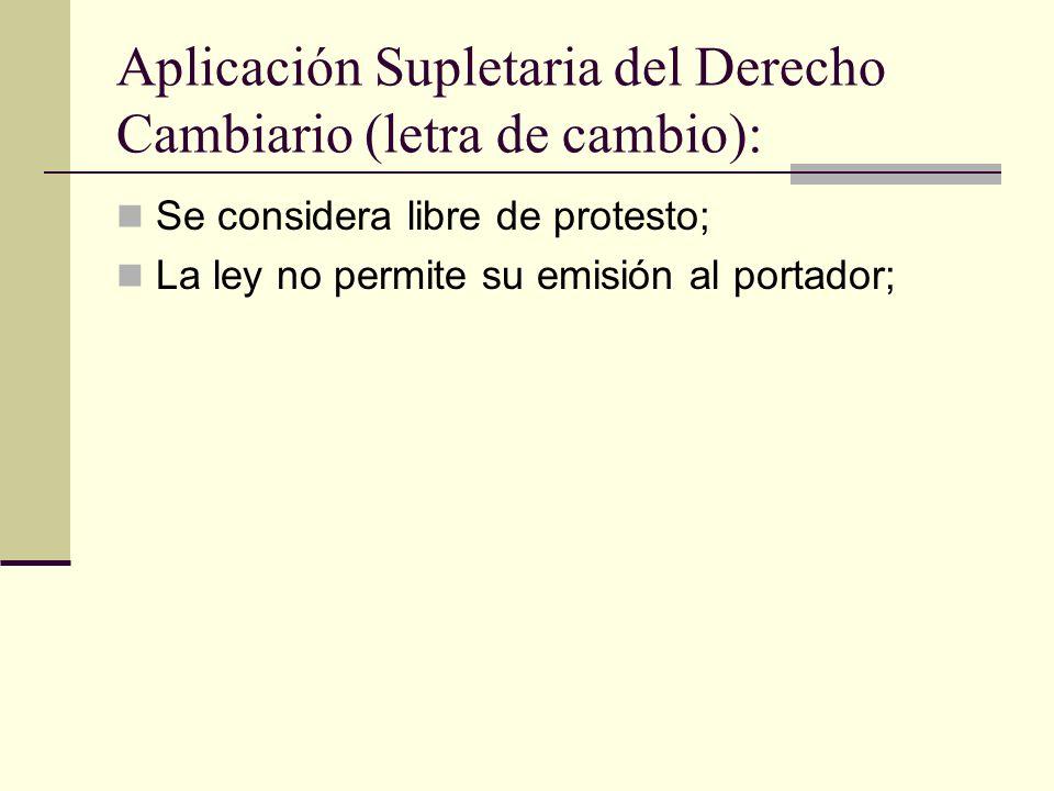 Aplicación Supletaria del Derecho Cambiario (letra de cambio):