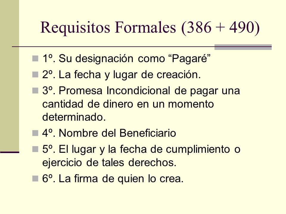 Requisitos Formales (386 + 490)