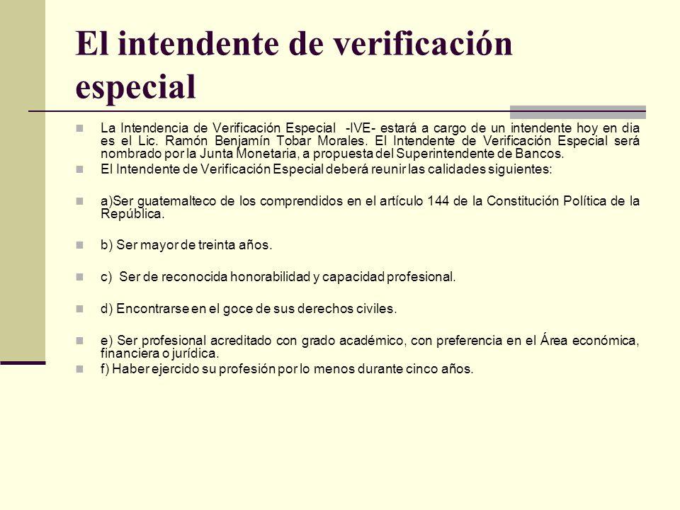 El intendente de verificación especial