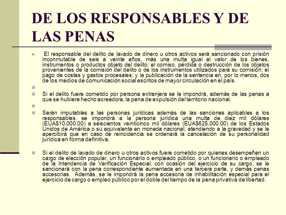 DE LOS RESPONSABLES Y DE LAS PENAS