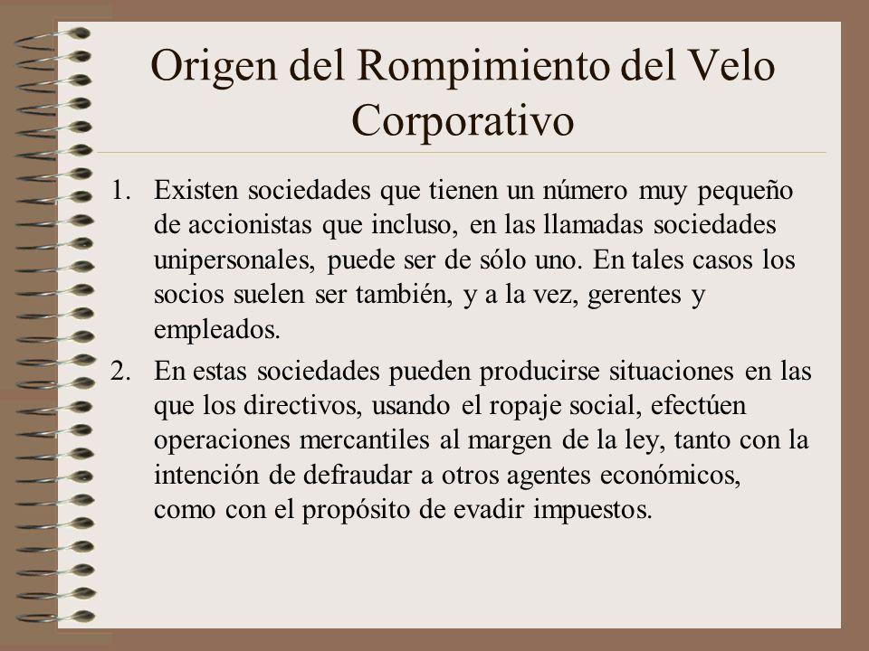 Origen del Rompimiento del Velo Corporativo