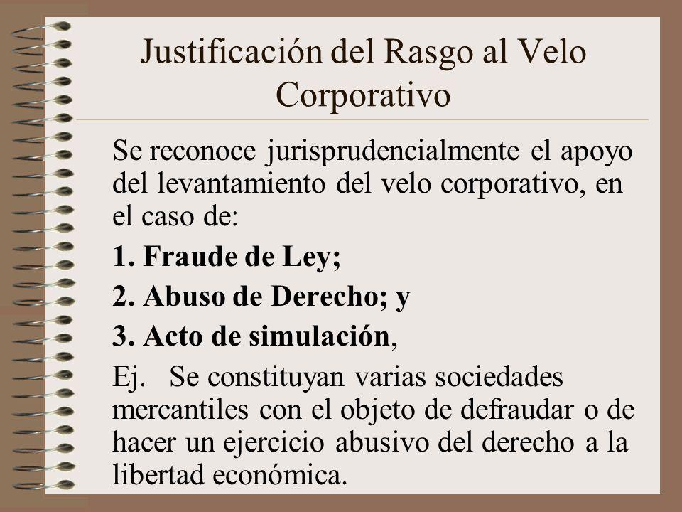 Justificación del Rasgo al Velo Corporativo