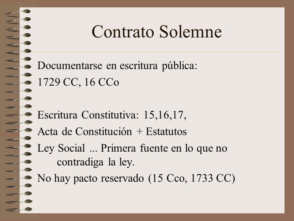 Contrato Solemne Documentarse en escritura pública: 1729 CC, 16 CCo