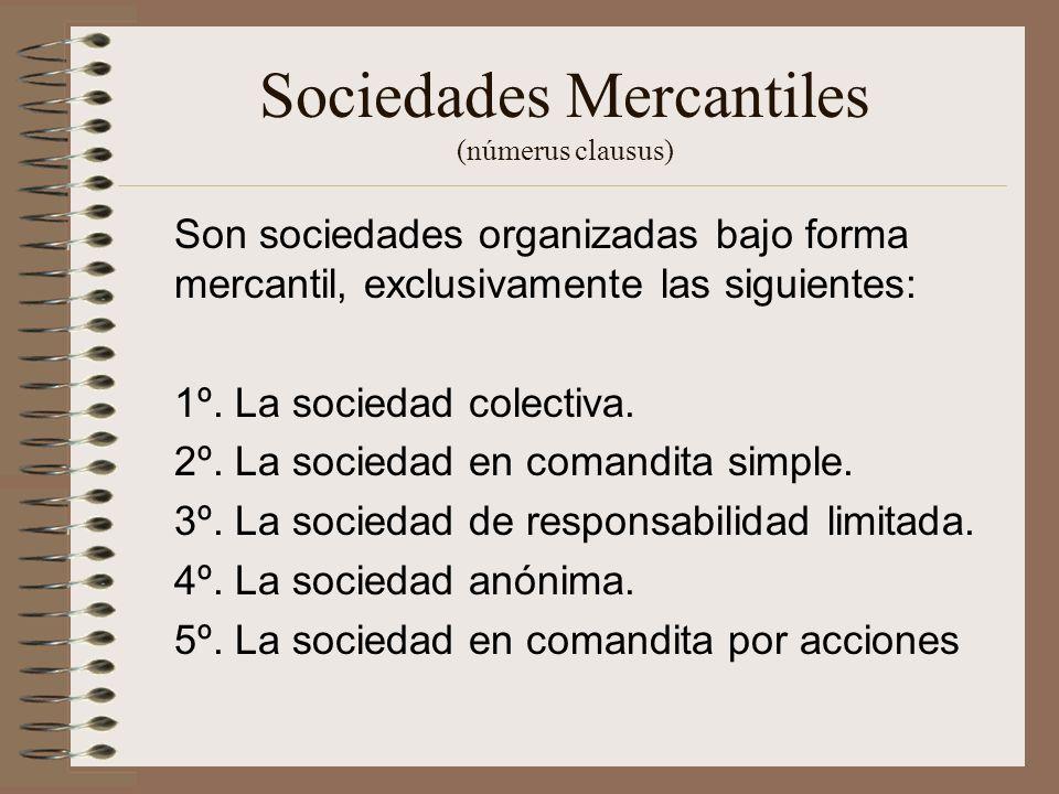 Sociedades Mercantiles (númerus clausus)