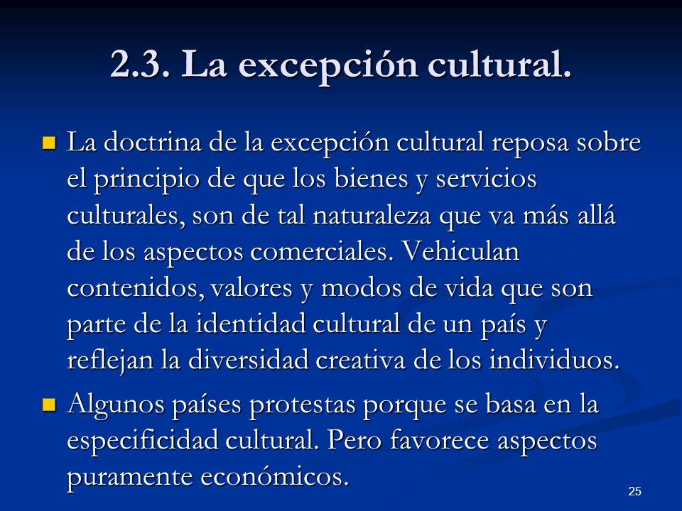 2.3. La excepción cultural.