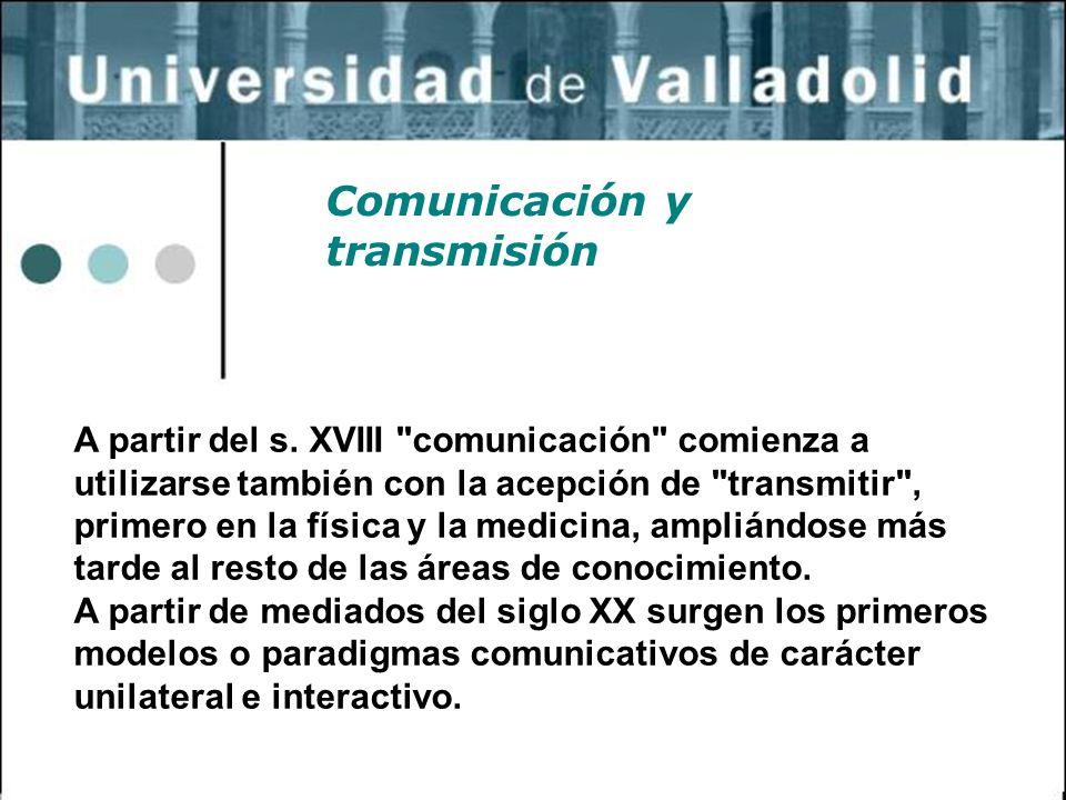 Comunicación y transmisión