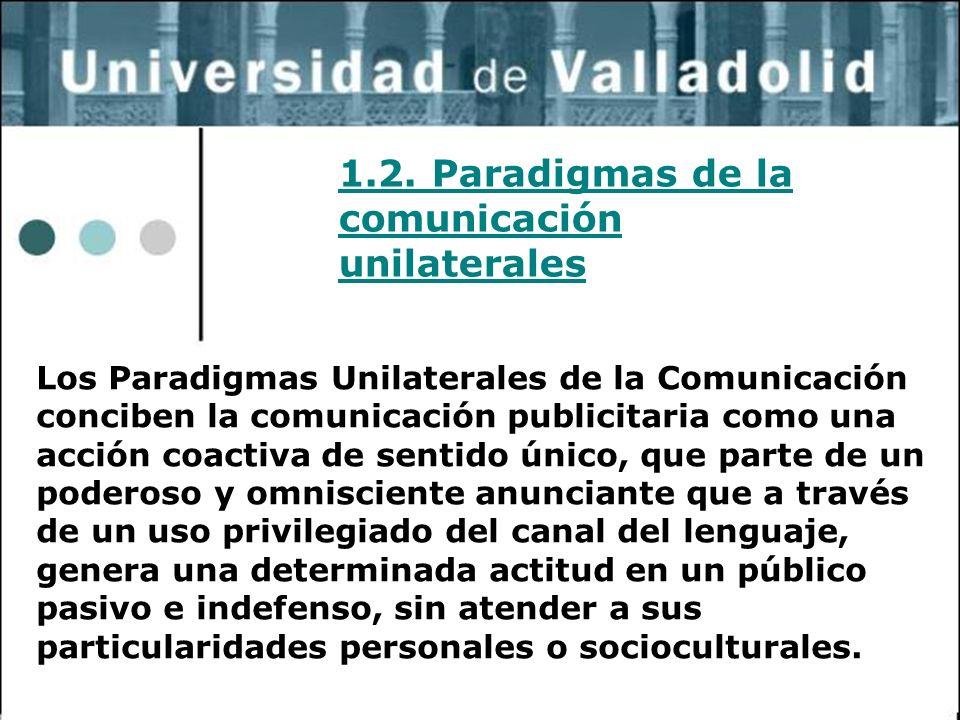 1.2. Paradigmas de la comunicación unilaterales