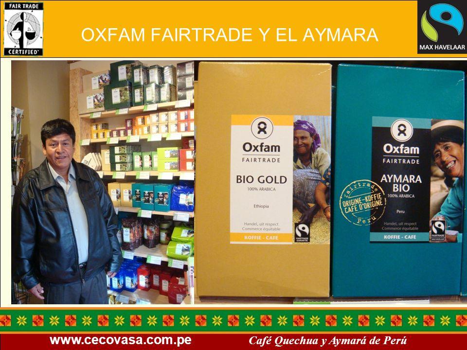 OXFAM FAIRTRADE Y EL AYMARA