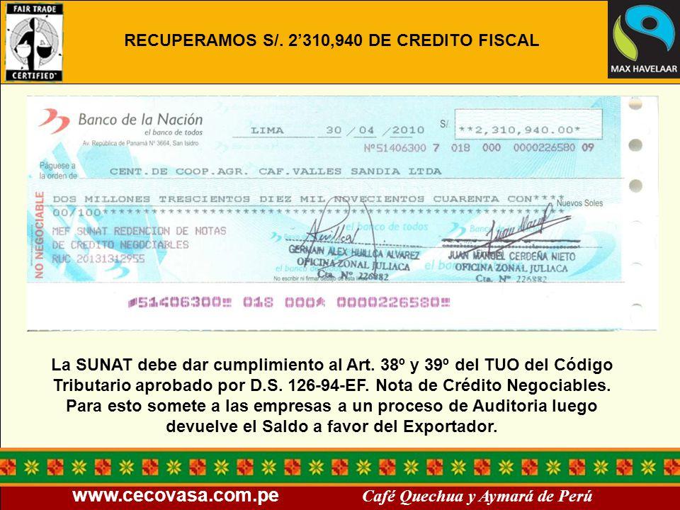 RECUPERAMOS S/. 2'310,940 DE CREDITO FISCAL