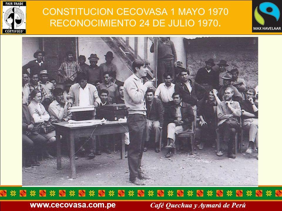 CONSTITUCION CECOVASA 1 MAYO 1970 RECONOCIMIENTO 24 DE JULIO 1970.