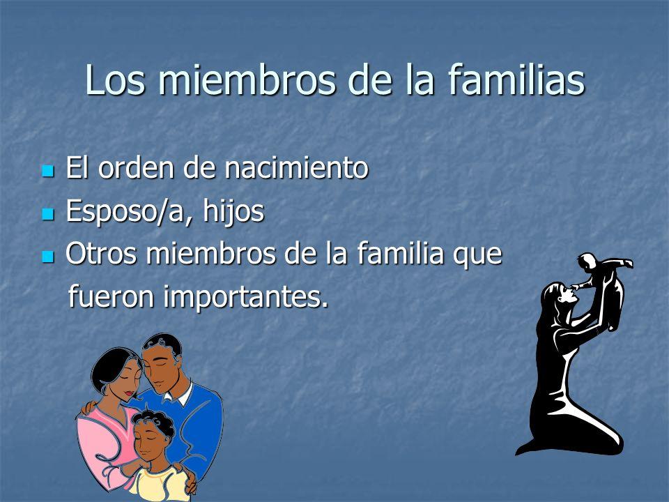 Los miembros de la familias