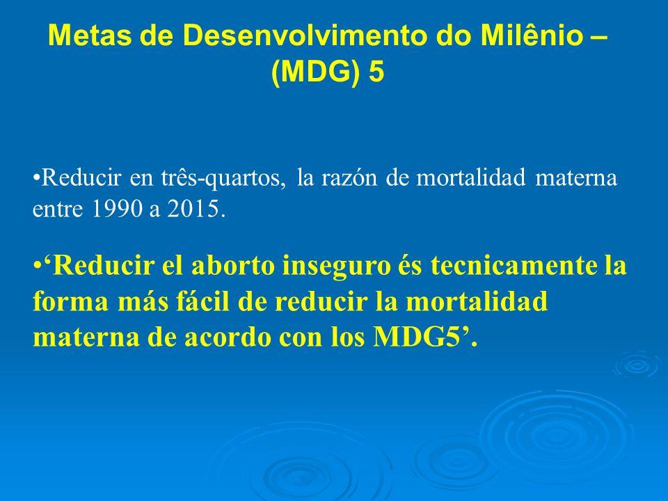 Metas de Desenvolvimento do Milênio – (MDG) 5