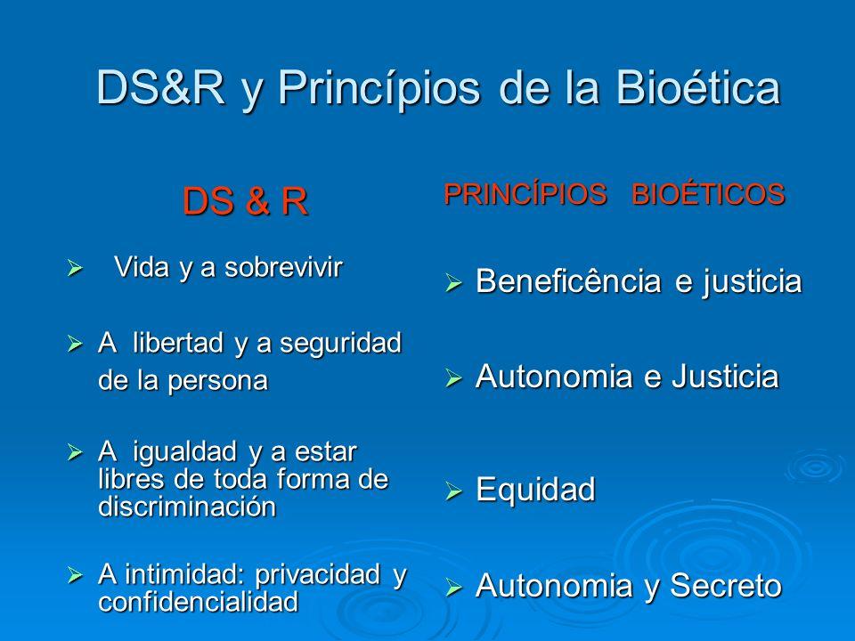 DS&R y Princípios de la Bioética