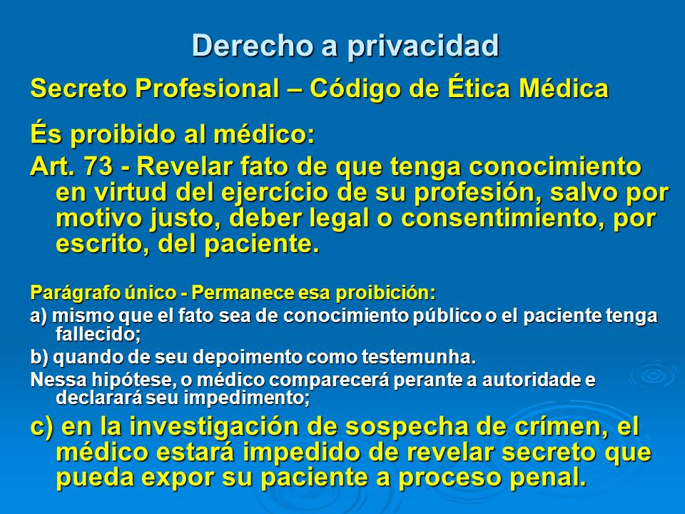 Derecho a privacidad Secreto Profesional – Código de Ética Médica