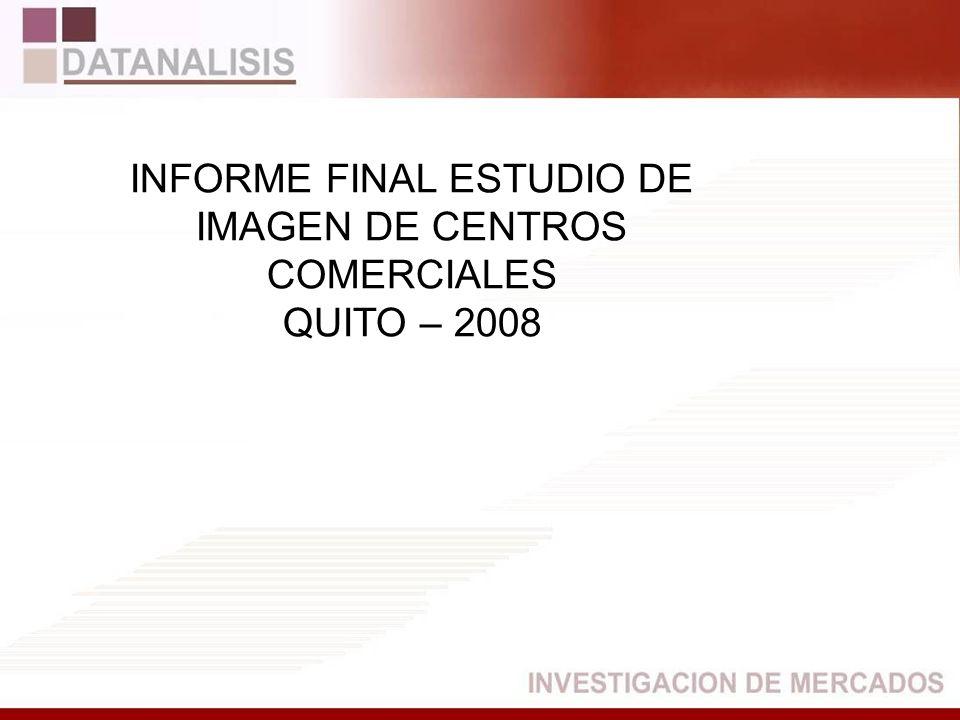 INFORME FINAL ESTUDIO DE IMAGEN DE CENTROS COMERCIALES