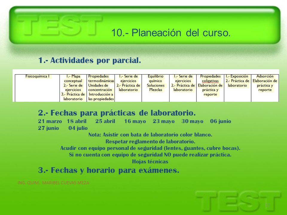 10.- Planeación del curso. 1.- Actividades por parcial.