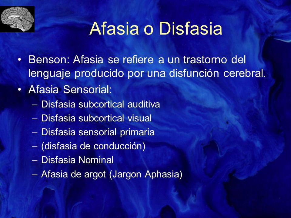 Afasia o Disfasia Benson: Afasia se refiere a un trastorno del lenguaje producido por una disfunción cerebral.