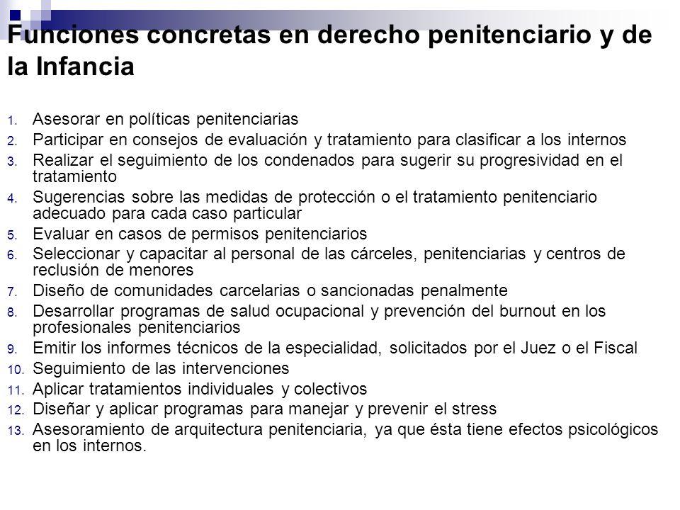 Funciones concretas en derecho penitenciario y de la Infancia