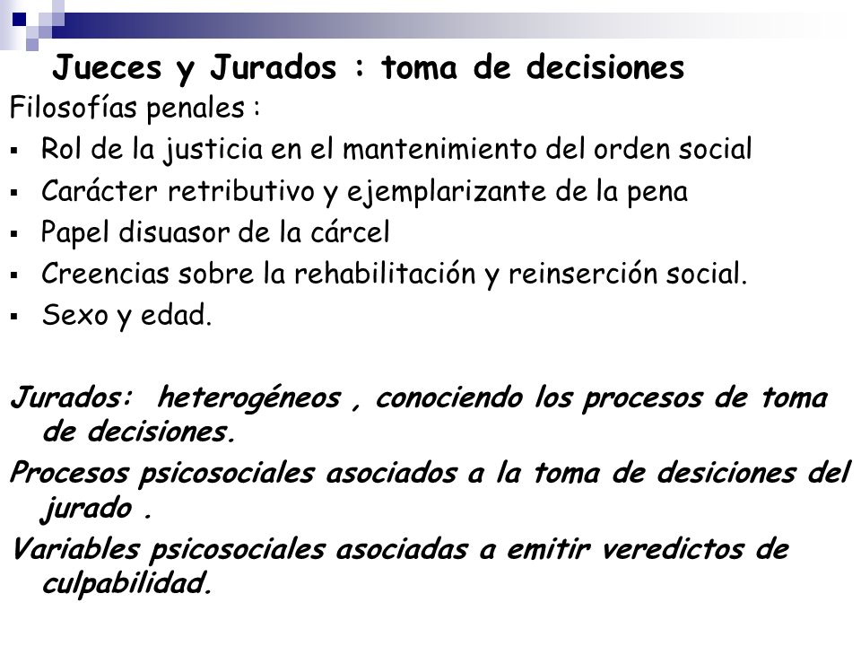 Jueces y Jurados : toma de decisiones