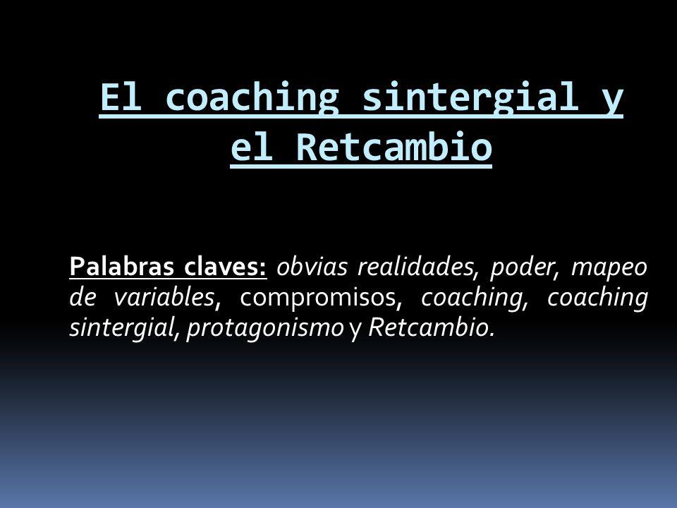 El coaching sintergial y el Retcambio