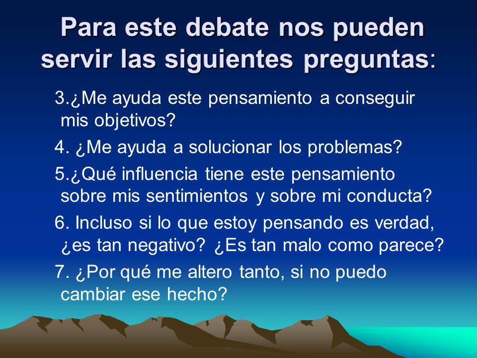 Para este debate nos pueden servir las siguientes preguntas: