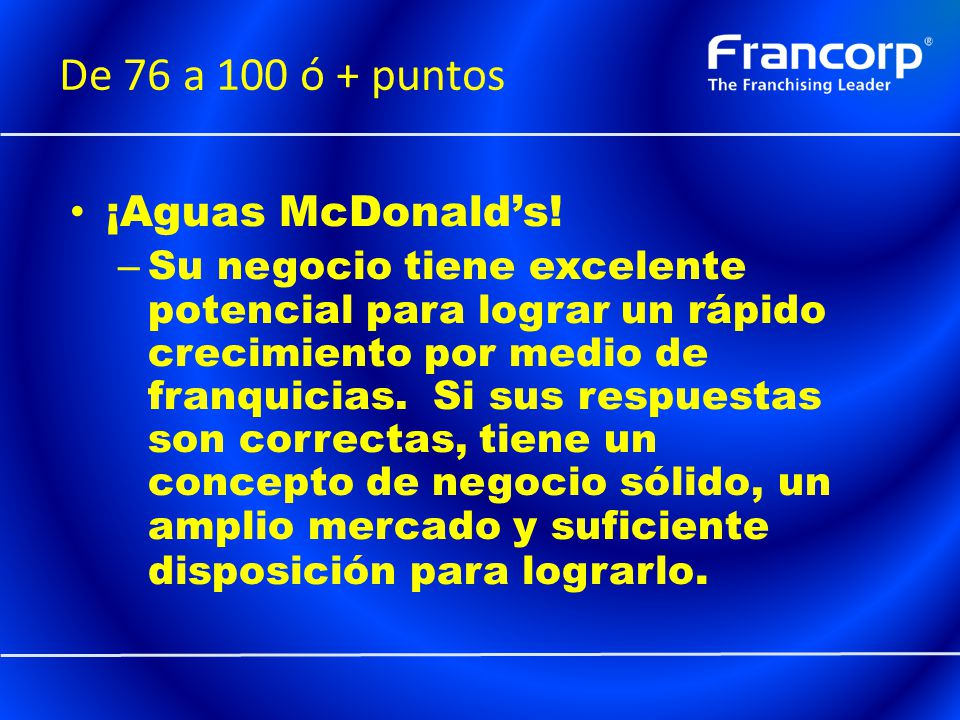 De 76 a 100 ó + puntos ¡Aguas McDonald's!