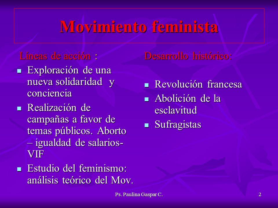 Movimiento feminista Líneas de acción :