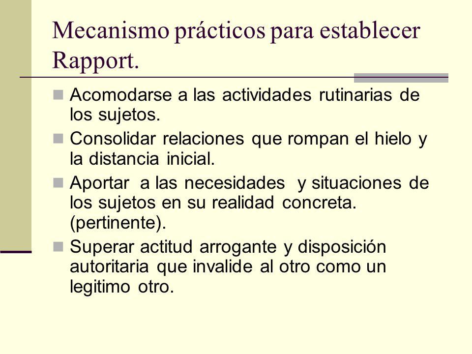 Mecanismo prácticos para establecer Rapport.