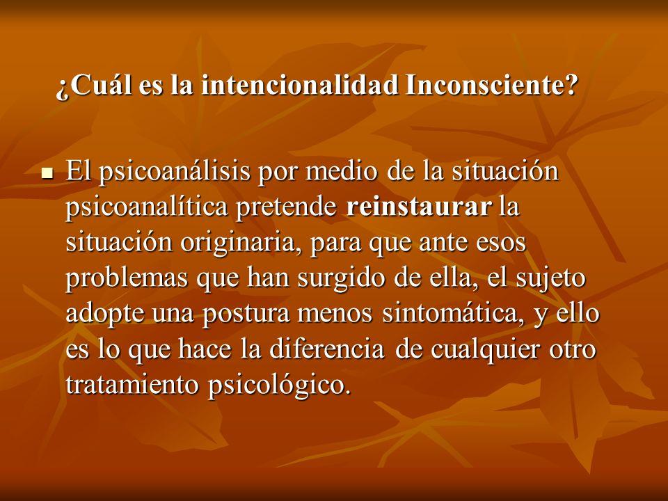¿Cuál es la intencionalidad Inconsciente
