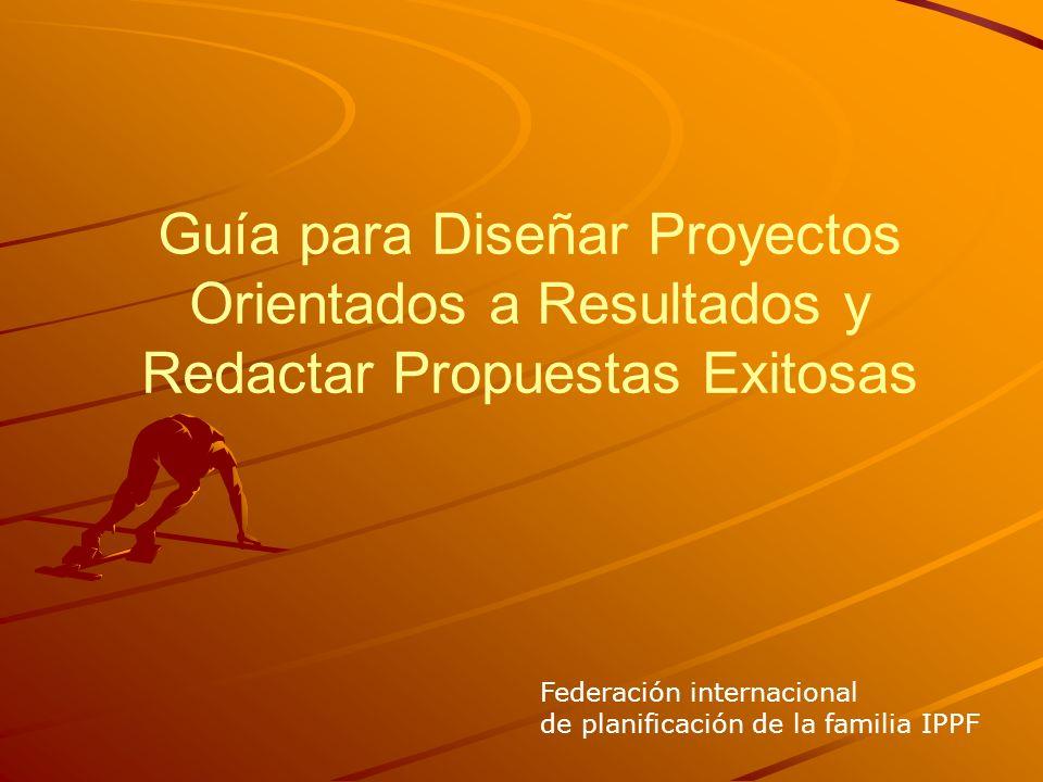 Guía para Diseñar Proyectos Orientados a Resultados y Redactar Propuestas Exitosas