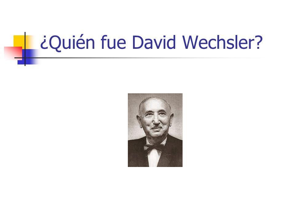 ¿Quién fue David Wechsler