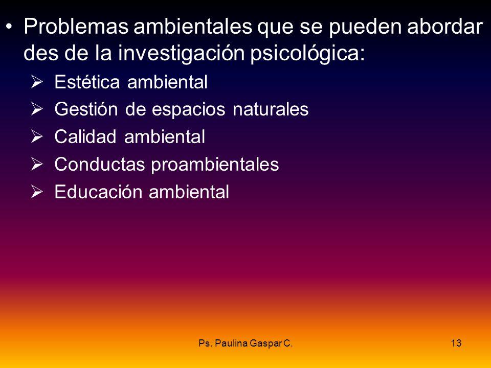Problemas ambientales que se pueden abordar des de la investigación psicológica: