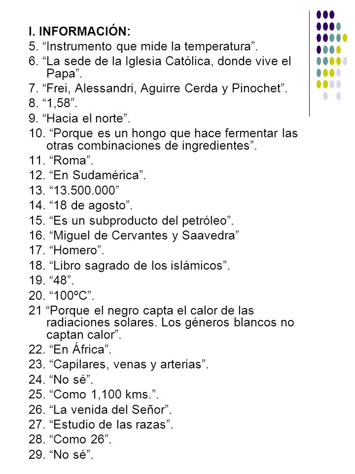 I. INFORMACIÓN: 5. Instrumento que mide la temperatura . 6. La sede de la Iglesia Católica, donde vive el Papa .