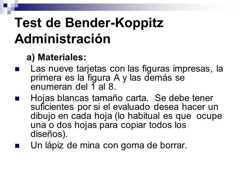 Test de Bender-Koppitz Administración