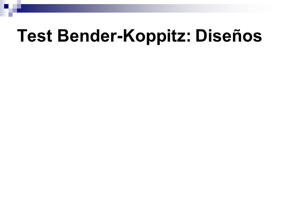 Test Bender-Koppitz: Diseños