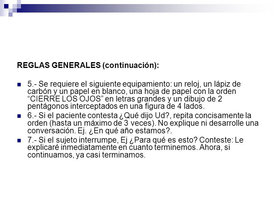 REGLAS GENERALES (continuación):