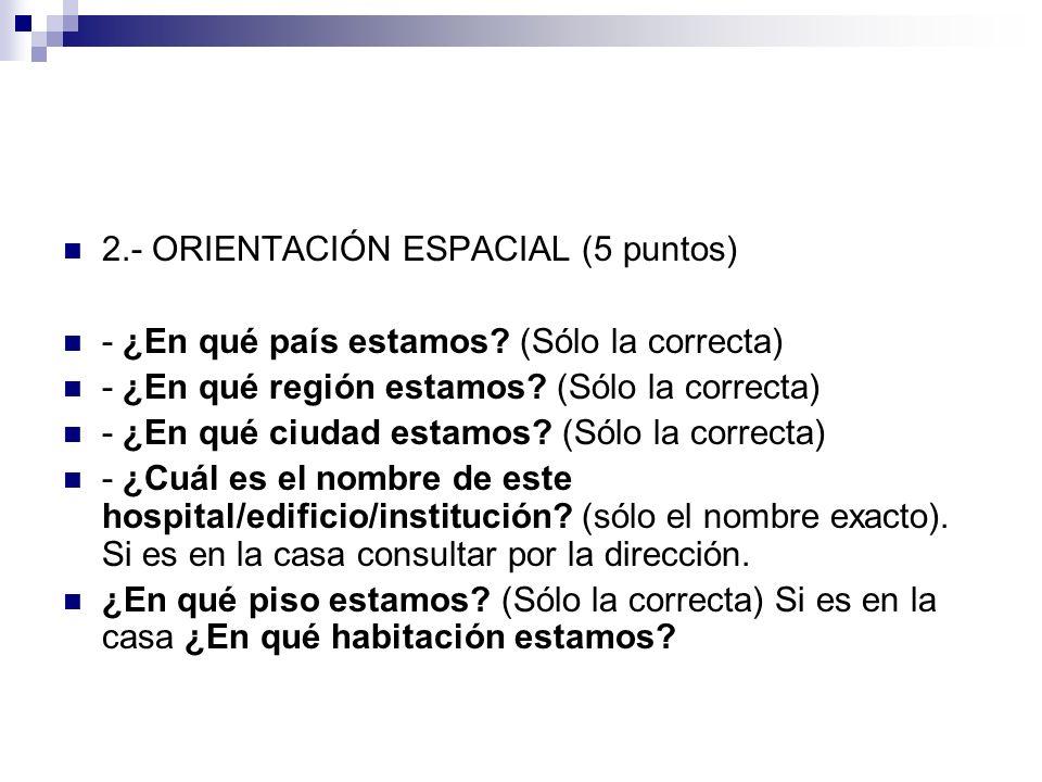 2.- ORIENTACIÓN ESPACIAL (5 puntos)