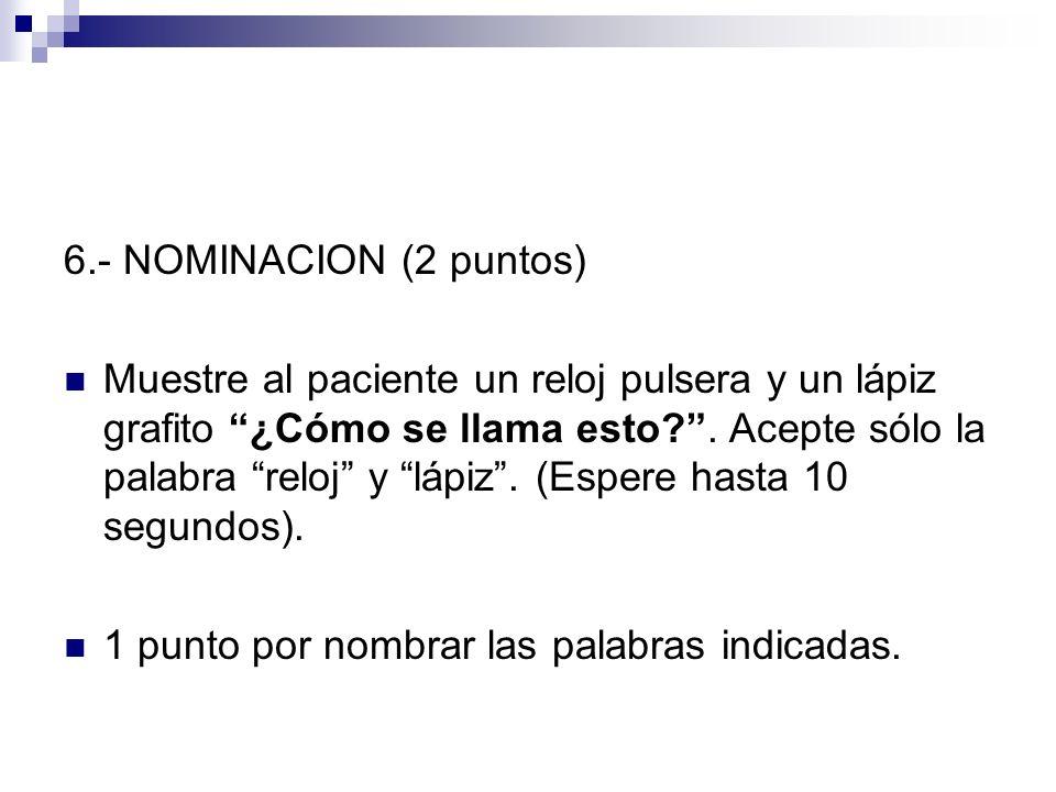 6.- NOMINACION (2 puntos)