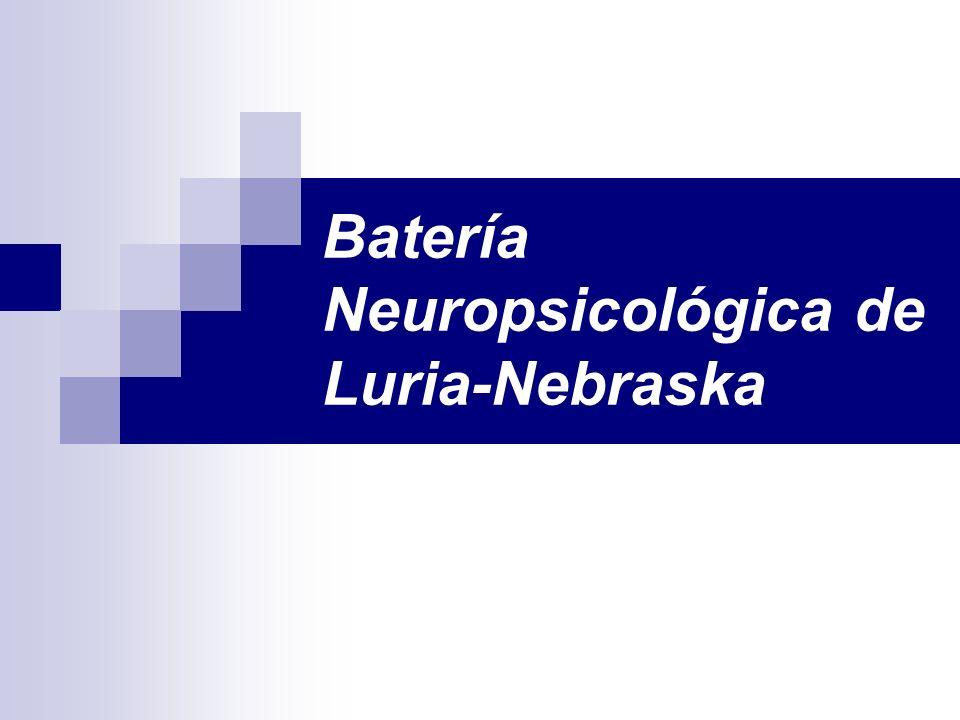 Batería Neuropsicológica de Luria-Nebraska