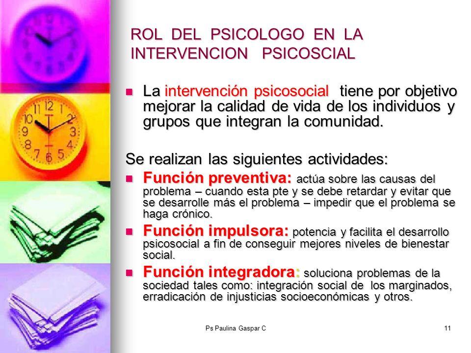 ROL DEL PSICOLOGO EN LA INTERVENCION PSICOSCIAL