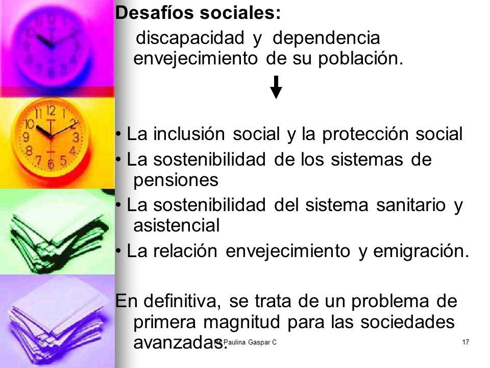 discapacidad y dependencia envejecimiento de su población.