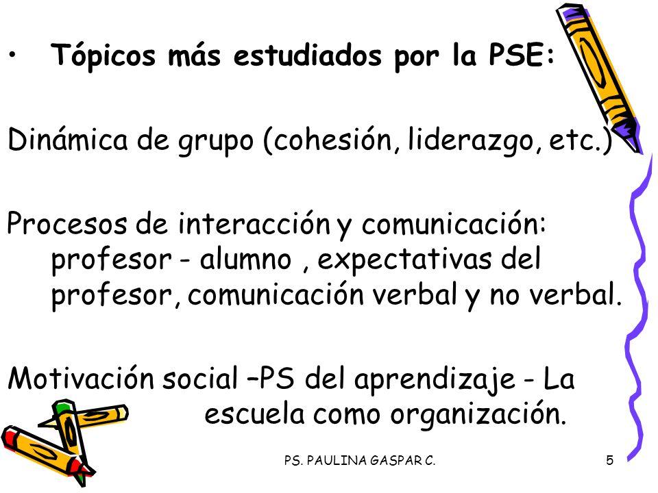 Tópicos más estudiados por la PSE: