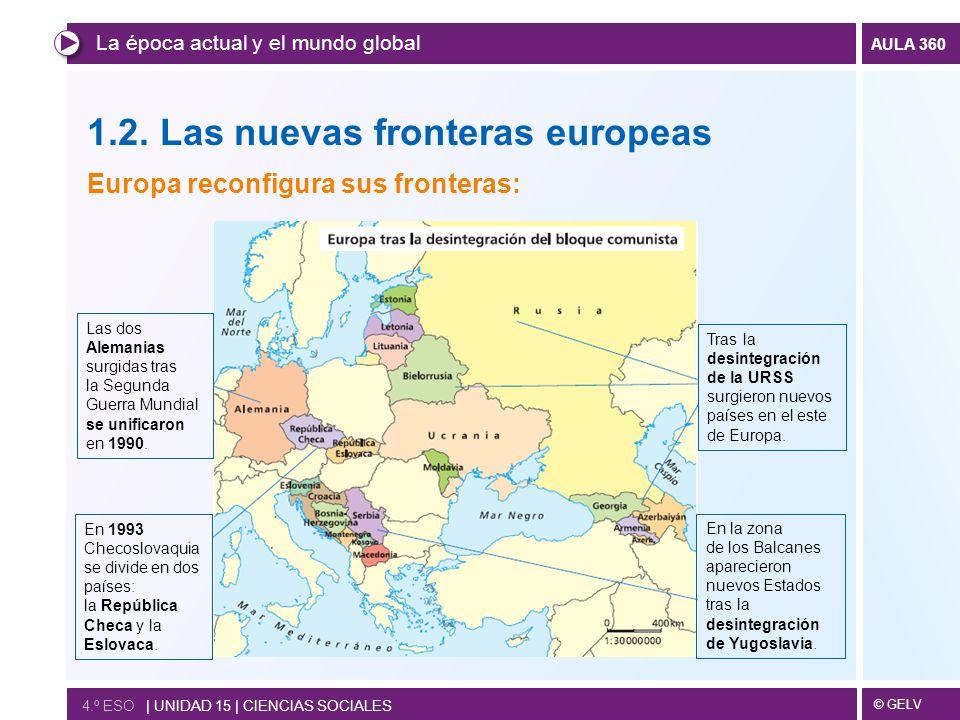 1.2. Las nuevas fronteras europeas